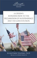 A Citzen's Introduction to the Declaration of Independence and the Constitution